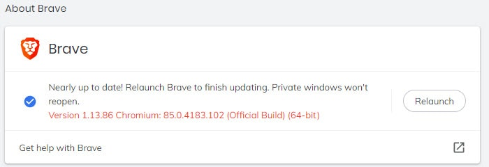 Nearly up to date! Relaunch Brave to finish updating.