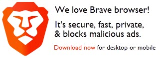 Brave is a faster, safer, better browser. Learn more.