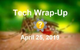 Tech Wrap-Up 4-25-2019