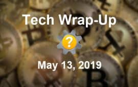 Tech Wrap-Up 5-13-2019