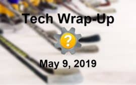 Tech Wrap-Up 5-9-2019