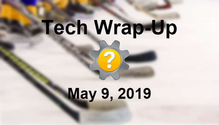 Tech Wrap-Up 5-9-2019