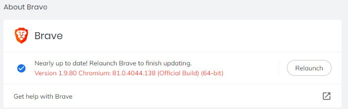 Relaunch Brave to finish updating.